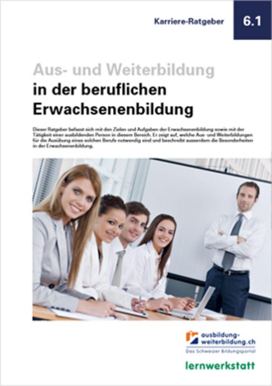 Ratgeber «Aus- und Weiterbildung in der beruflichen Erwachsenenbildung»