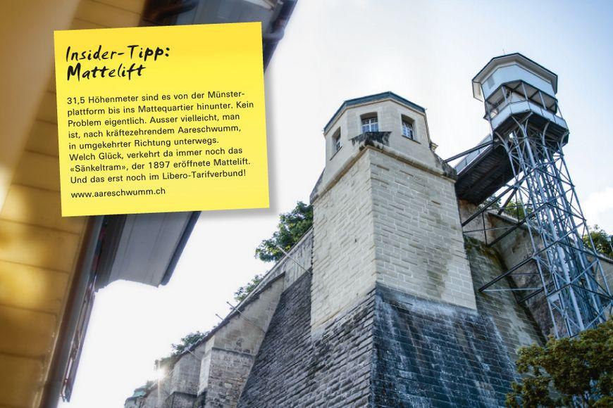 31,5 Höhenmeter sind es von der Münsterplattform bis ins Mattequartier hinunter. Kein Problem eigentlich. Ausser vielleicht, man ist, nach kräftezehrendem Aareschwumm, in umgekehrter Richtung unterwegs. Welch Glück, verkehrt da immer noch das «Sänkeltram», der 1897 eröffnete Mattelift. Und das erst noch im Libero-Tarifverbund!