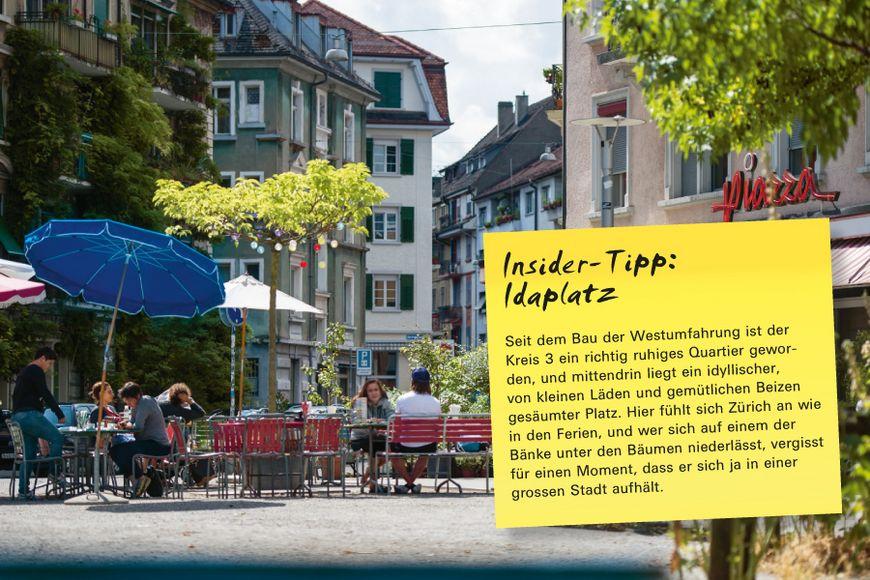 Insider-Tipp SVEB-Zertifikat Zürich: Idaplatz – Seit dem Bau der Westumfahrung ist der Kreis 3 ein richtig ruhiges Quartier geworden, und mittendrin liegt ein idyllischer, von kleinen Läden und gemütlichen Beizen gesäumter Platz. Hier fühlt sich Zürich an wie in den Ferien, und wer sich auf einem der Bänke unter den Bäumen niederlässt, vergisst für einen Moment, dass er sich ja in einer grossen Stadt aufhält.
