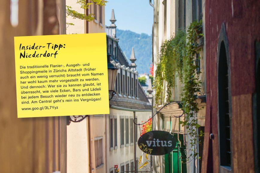 Insider-Tipp SVEB-Zertifikat Zürich: Niederdorf – Die traditionelle Flanier-, Ausgeh- und Shoppingmeile in Zürichs Altstadt (früher auch ein wenig verrucht) braucht vom Namen her wohl kaum mehr vorgestellt zu werden. Und dennoch: Wer sie zu kennen glaubt, ist überrascht, wie viele Ecken, Bars und Lädeli bei jedem Besuch wieder neu zu entdecken sind. Am Central geht's rein ins Vergnügen!