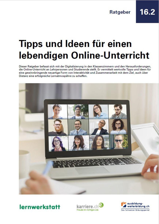 Ratgeber «Tipps und Ideen für einen lebendigen Online-Unterricht»